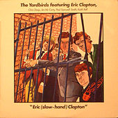 The Yardbirds featuring Eric (Slow-Hand) Clapton de Various Artists