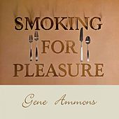 Smoking for Pleasure de Gene Ammons