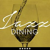 Jazz Dining de Various Artists