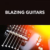 Blazing Guitars by Various Artists
