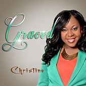Graced by Christine