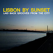 Lisbon By Sunset by Various Artists