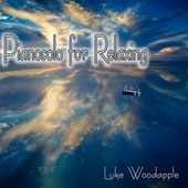 Pianosolo for Relaxing by Luke Woodapple