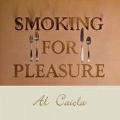 Smoking for Pleasure by Al Caiola