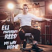 My Way Home de Eli 'Paperboy' Reed