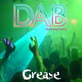 Grease (feat. Sushy) von Dab
