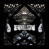 Zero Kills [Deluxe Edition] (Deluxe Edition) di Various Artists