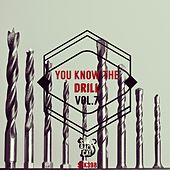 You Know the Drill, Vol. 7 by Various Artists