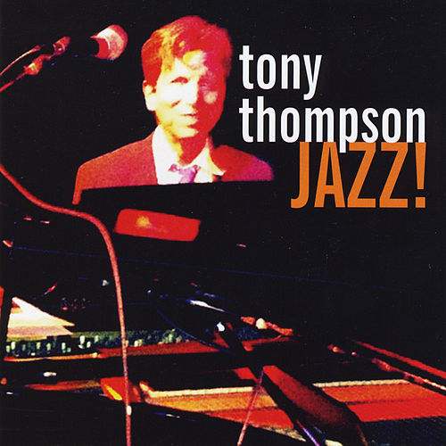 Jazz! by Tony Thompson