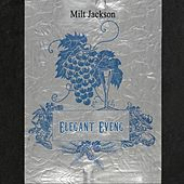 Elegant Evening by Milt Jackson