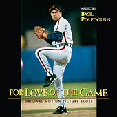 For Love Of The Game (Original Motion Picture Score) by Basil Poledouris