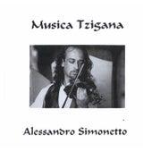 Musica tzigana by Alessandro Simonetto