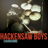 Charismo by The Hackensaw Boys