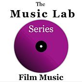 The Music Lab Series: Film Music by Various Artists