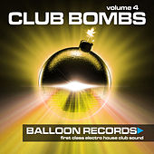 Club Bombs, Vol. 4 by Various Artists