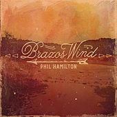Brazos Wind by Phil Hamilton