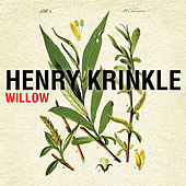 Willow von Henry Krinkle