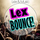 Lex Bounce by Various Artists