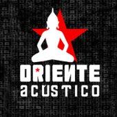 Oriente (Acústico) by Oriente