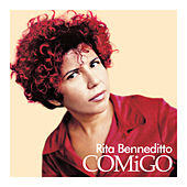 Comigo von Rita Benneditto (Rita Ribeiro)