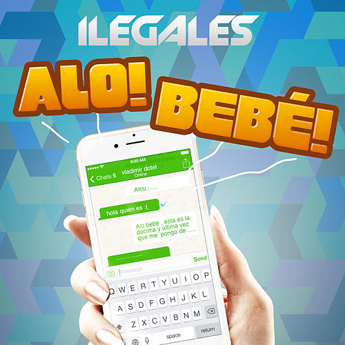 Alo Bebe by Ilegales