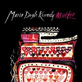 Mutter by Maria Doyle Kennedy