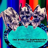 Take It Personally by The Starlite Desperation