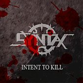 Intent To Kill by Syntax