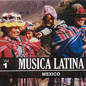 Musica Latina Mexico by Various Artists