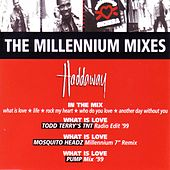 The Millennium Mixes by Haddaway