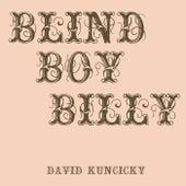 Blind Boy Billy de David Kuncicky