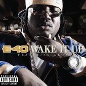 Wake It Up [feat. Akon] von E-40