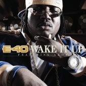 Wake It Up [feat. Akon] [Radio Edit] von E-40