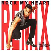 Rock My Heart - Remix by Haddaway
