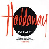 Catch a Fire (Special Radio Mixes) de Haddaway