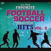 All Time Favorite Football And Soccer Stadium Hits Vol. 2 by Various Artists