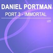 Port 3 - Immortal by Daniel Portman