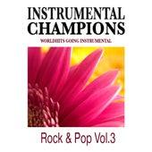 Rock & Pop Vol. 3 by Instrumental Champions