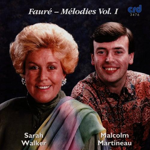 Fauré - Mélodies Vol. I by Sarah Walker