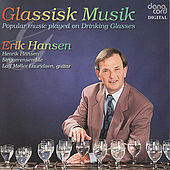 Glassick Music. Popular music played on Drinking Glasses de Erik Hansen