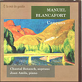 Blancafort: Songs / Cançons by Chantal Botanch