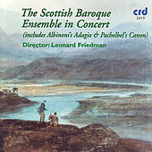 The Scottish Baroque Ensemble in Concert by The Scottish Baroque Ensemble