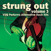 Strung Out on Alternative Hits: Volume 3 de Vitamin String Quartet