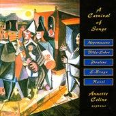 A Carnival of Songs by Annette Celine