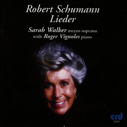 Schumann: Lieder by Sarah Walker