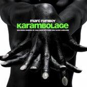 Karambolage von Marc Romboy