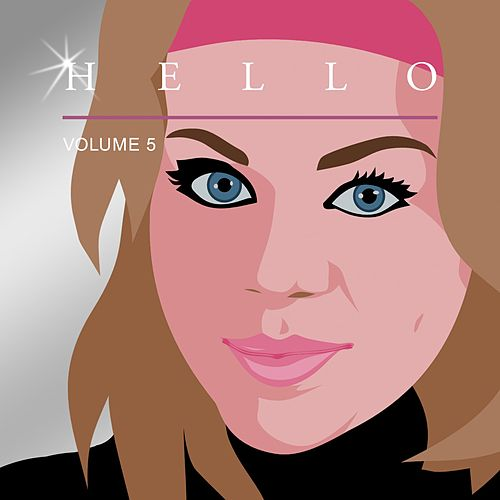 Hello, Vol. 5 by Various Artists
