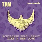 Like A New Love de Achtabahn