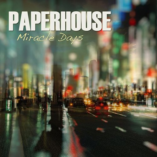 Miracle Days by Paperhouse