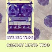 Stereo Tape von Ramsey Lewis